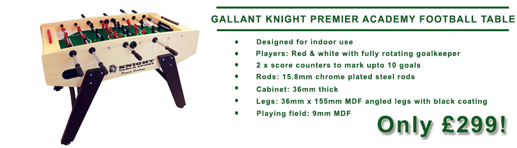 Gallant Knight Premier Academy Football Table